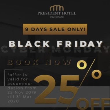 Black Friday at the President Hotel!